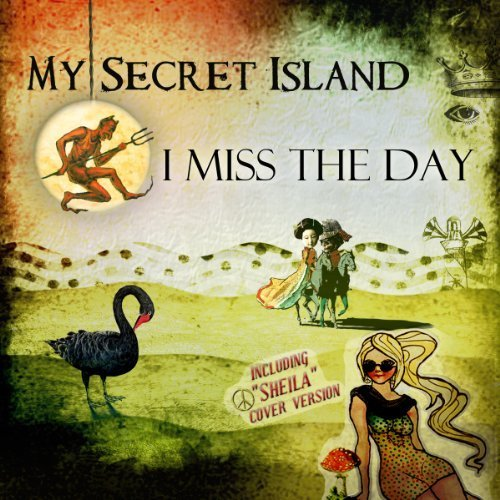 Bild 1: My Secret Island, I miss the day (2012)