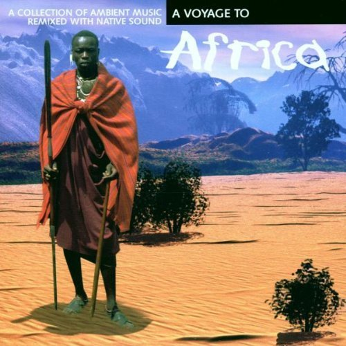 Bild 1: A Voyage to Africa (1998), Ambient music remixed with native sound