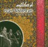 Oum Kalsoum, Hadeeth al rouh (2005, Membran/Intense)