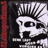 Lükopodium, Denk laut oder vergiss es (2007)