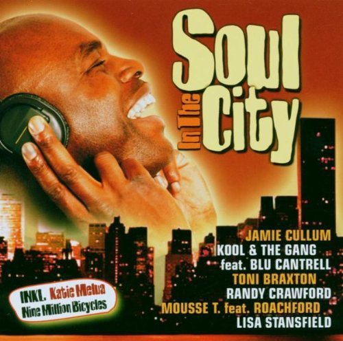 Bild 1: Soul in the City (2006), Katie Melua, Jamie Cullum, RZA feat, Xavier Naidoo, Toni Braxton, Aaliyah..