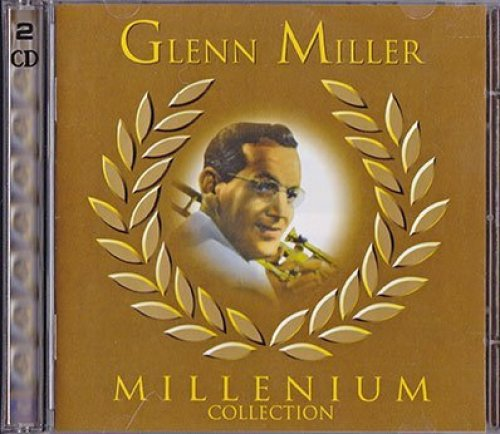Bild 1: Glenn Miller, Millenium collection