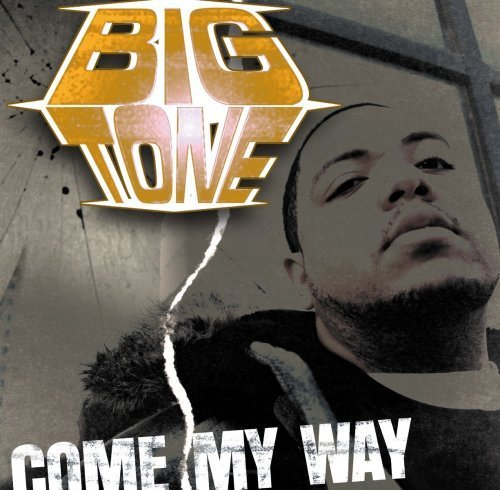 Фото 1: Big Tony, Come my way (US, 6 tracks, 2005)