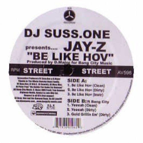 Bild 1: DJ Suss.One pres. Jay-Z, Be like hov (6 tracks, #av598)