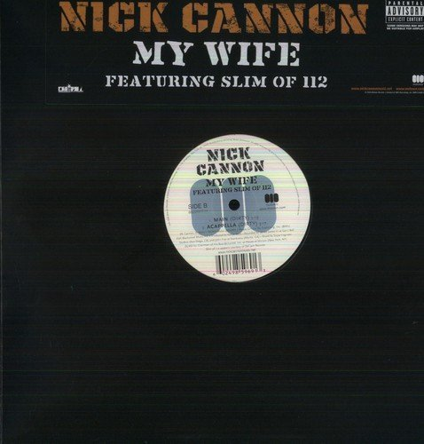 Bild 1: Nick Cannon, My wife (2006, feat. Slim of 112)