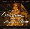 Thomanerchor Leipzig, Der Christbaum ist der schönste Baum (compilation)