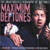 Deftones, Maximum Deftones-The unauthorised biography (2000)