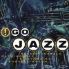 !Go Jazz (1999, Edel), Nat King Cole, Ella Fitzgerald, Count Basie, Sonji Kimmons, Peggy Lee..