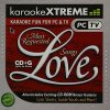 KaraokeXTREME (CD+G, US), Most requested love songs: Endless love, Everytime I close my eyes..