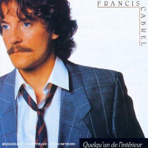 Bild 1: Francis Cabrel, Quelgu' un de l'intérieur (1983)