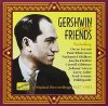 George Gershwin, Gershwin and friends 2 (Naxos, 1927-1951/2003)