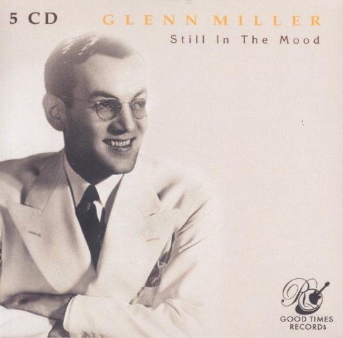 Bild 1: Glenn Miller, Still in the mood