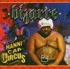 Bizarre, Hannicap circus (2005)