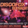Discofox der Nacht (2010, Ariola/Sony), Roland Kaiser, Andreas Martin, Wolfgang Petry, Nik P., Michael Wendler..