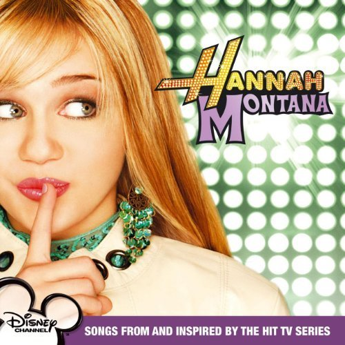 Bild 1: Hannah Montana (2006), Songs from and inspired by the hit tv series