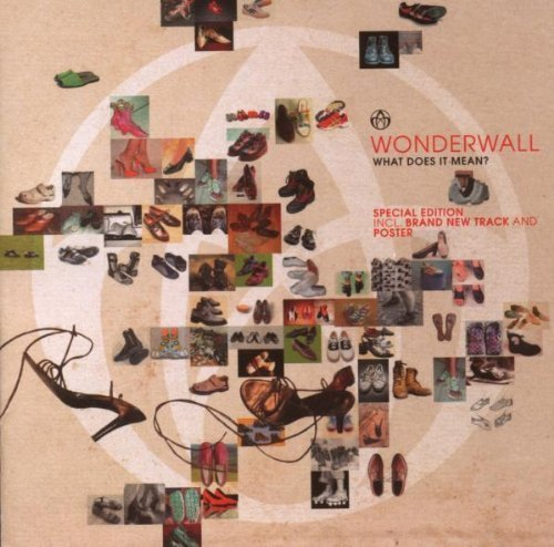 Bild 1: Wonderwall, What does it mean? (2003, special edition)