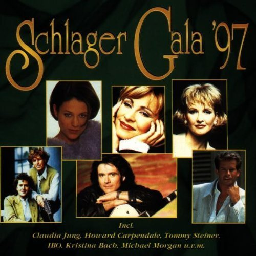 Bild 1: Schlager Gala '97 (da), Claudia Jung, Wolfgang Petry, Isabel Varell, Brunner & Brunner, Mary Roos..