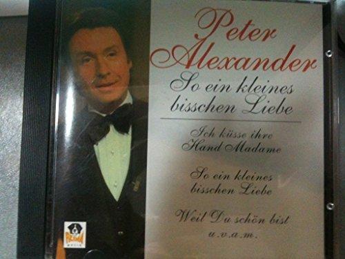 Bild 1: Peter Alexander, So ein kleines bisschen Liebe (compilation, 1994)