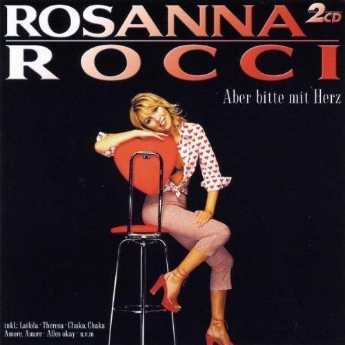 Bild 1: Rosanna Rocci, Aber bitte mit Herz (2003, Koch)