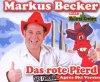 Markus Becker, Das rote Pferd-Après Ski Version (2007; 2 tracks, feat. Mallorca Cowboys)