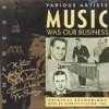 Music was our Business (Empress), Nat Gonella & his Georgians, Freddy Gardner, Harry Roy, Jack Simpson Sextet..