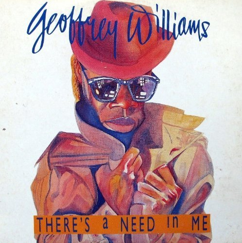 Bild 1: Geoffrey Williams, There's a need in me (1988, cardsleeve)