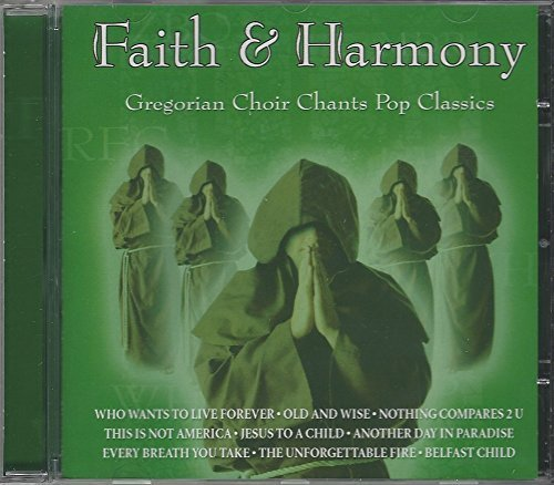 Bild 2: Faith & Harmony, Gregorian choir chants pop classics (2003)