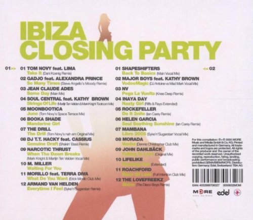 Фото 2: Ibiza Closing Party 2005, Tom Novy feat. Lima, Gadjo feat. Alexander Prince, Jean Claude Ades, Moonbootica, Booka Shade, M. Miller..