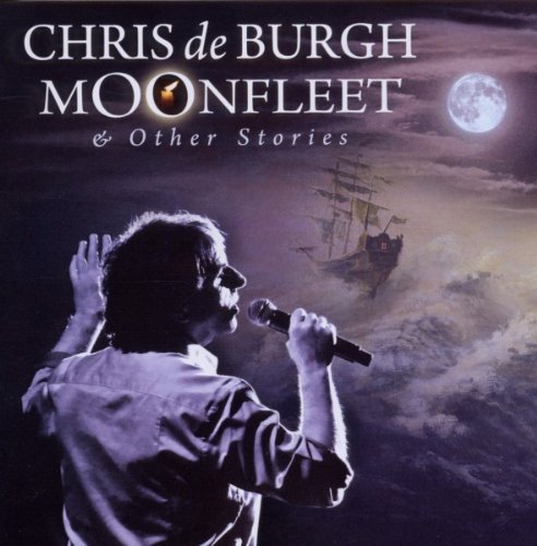 Bild 1: Chris de Burgh, Moonfleet & other stories (2010)