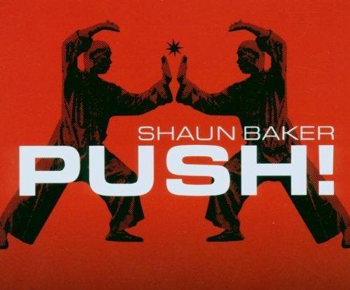 Фото 1: Shaun Baker, Push! (2006)