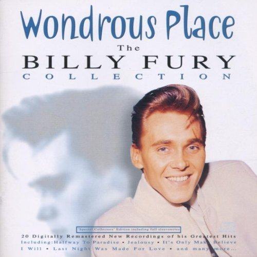 Bild 1: Billy Fury, Wondrous place-The collection (1999)