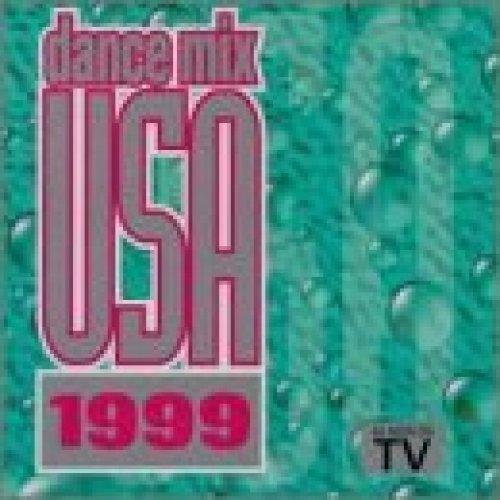 Bild 1: Dance Mix USA 1999, Jungle Bothers, Ultra Naté, Duke, Amber, All Saints, Billie Myers..