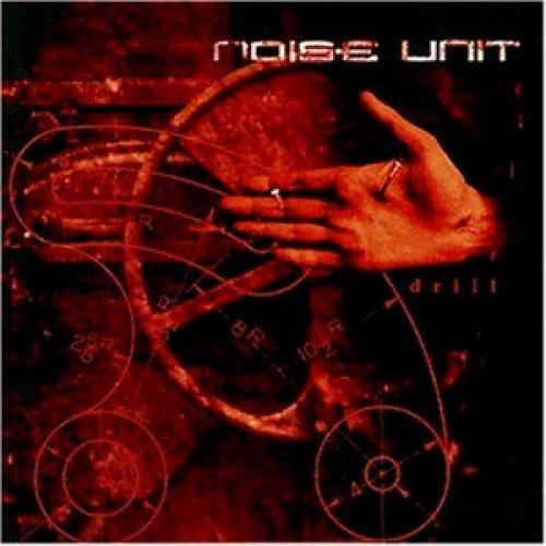Image 1: Noise Unit, Drill (1996)