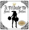 Gwen Stefani, A tribute to (by Hollaback Girls; 2006)