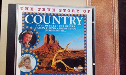 Bild 1: True Story of Country, Dave Dudley, Del Reeves, Faron Young, Jimmy Dean..