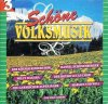 Schöne Volksmusik 3, Kölner Kinderchöre, Willy Hagara, Garmischer Alpenjäger, Botho Lucas Chor..