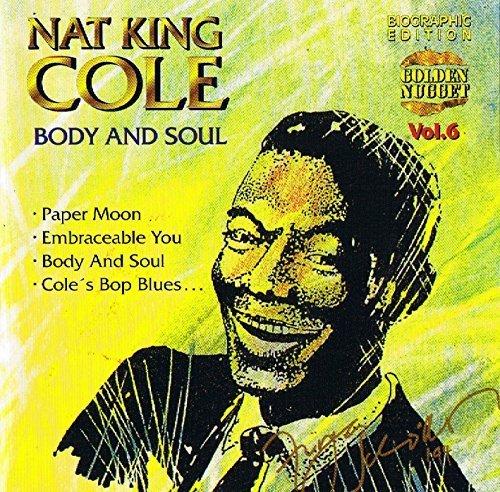Bild 1: Nat King Cole, Body and soul (compilation, 17 tracks)