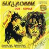 Sly & Robbie, Dub-songs