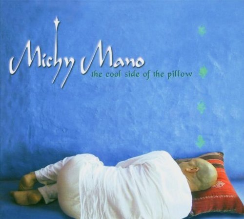 Фото 1: Michy Mano, Cool side of the pillow (2004)