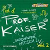 Prof. Kaiser (Gernot Kulis), Best of 2 (2004)
