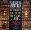 Dresdner Kreuzchor, Singt die schönsten Weihnachtslieder (1990)