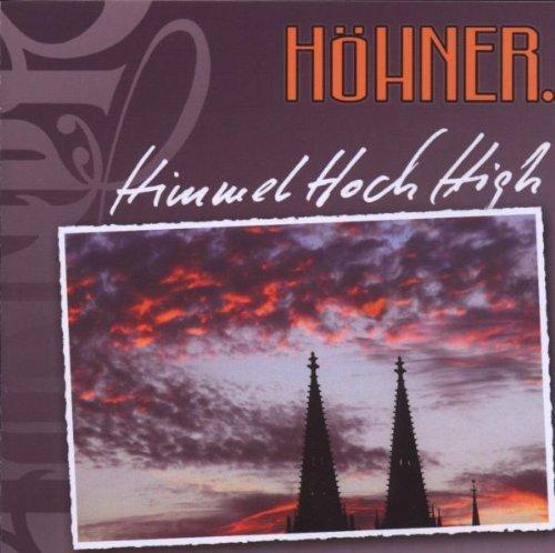 Bild 1: Höhner, Himmelhoch high (2009)