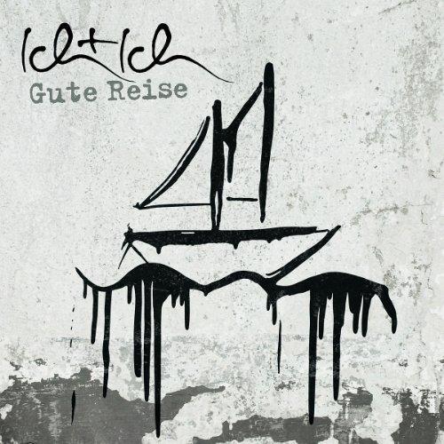 Image 1: Ich + Ich, Gute Reise (2010; 14 tracks)