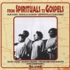 From Spirituals to Gospels, Sam Cookem Mahalia Jackson, Golden Gate Quartet..