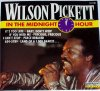 Wilson Pickett, In the midnight hour (#laserlight15138)
