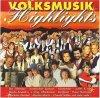 Volksmusik Highlights 2, Kastelruther Spatzen, Judith & Mel, Nockalm Quintett..