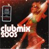 Club Mix 2005 (Universal), Soul Central feat. Kathy Brown, Stonebridge feat. Therese, Uniting Nations, Sunset Strippers..