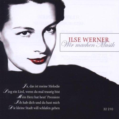 Bild 1: Ilse Werner, Wir machen Musik (12 tracks, 2002)