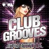 Club Grooves 1 (2010, VIVA), Mark Knight & Koen Groenveld, Jerome Isma-ae, Daddy's Groove vs Bob Sinclar, Steve Angello..