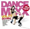 Dance Mixx 3 DJ-Mix (2010, MORE), Kurd & Rud, R.I.O., Mark Lime & K Bastian, Wet Fingers, Micha Moor..